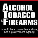 Alcohol, Tobacco and Firearms