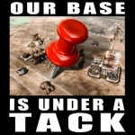 Our Base is Under a Tack!