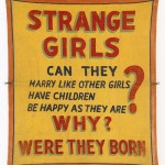 Strange Girls. Why Were They Born?