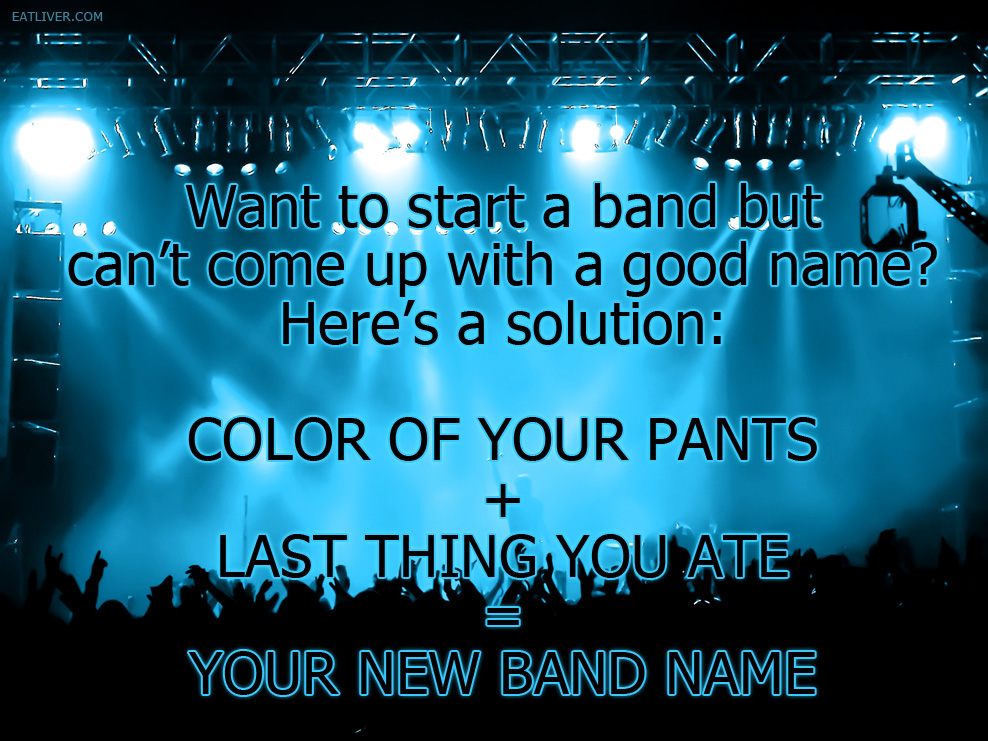 Looking for a Band Name?