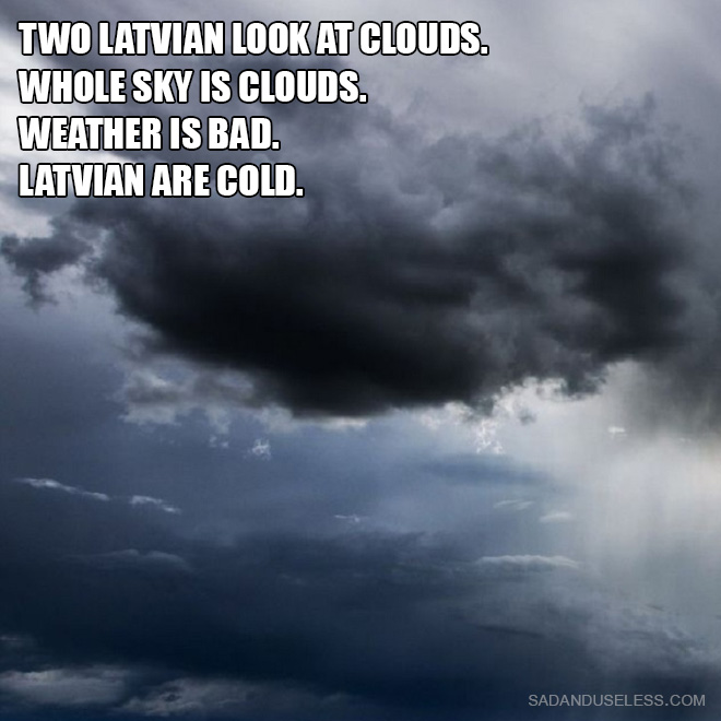 Two Latvian Look at Clouds. Whole sky is clouds. Weather is bad. Latvian are cold.