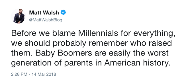 Before we blame Millennials for everything, we should probably remember who raised them. Baby Boomers are easily the worst generation of parents in American history.