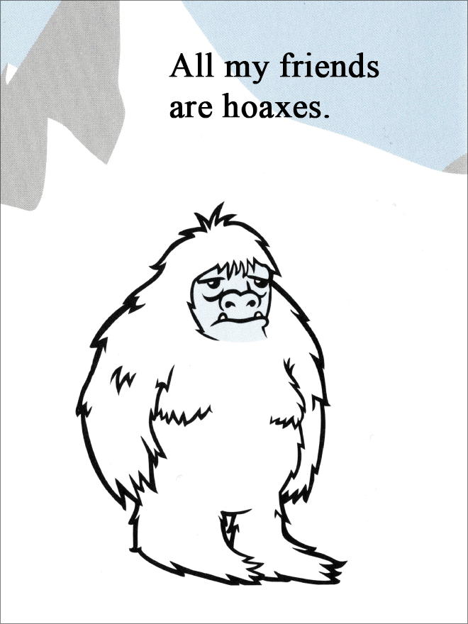 All my friends are hoaxes.