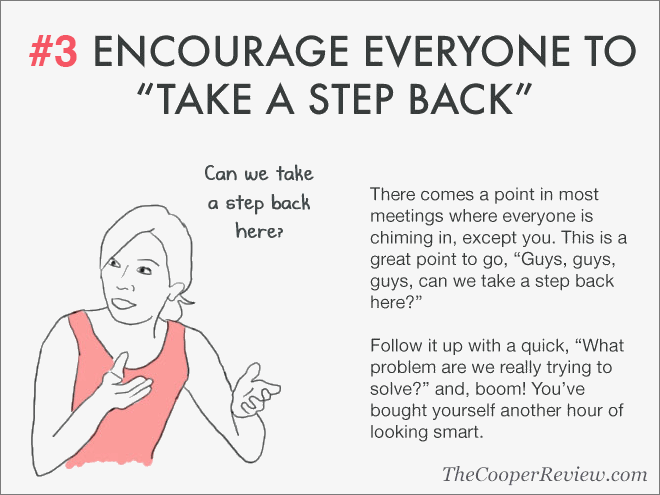 Encourage everyone to take a step back.