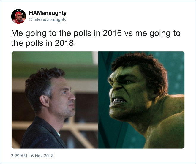 Me going to the polls in 2016 vs me going to the polls in 2018.