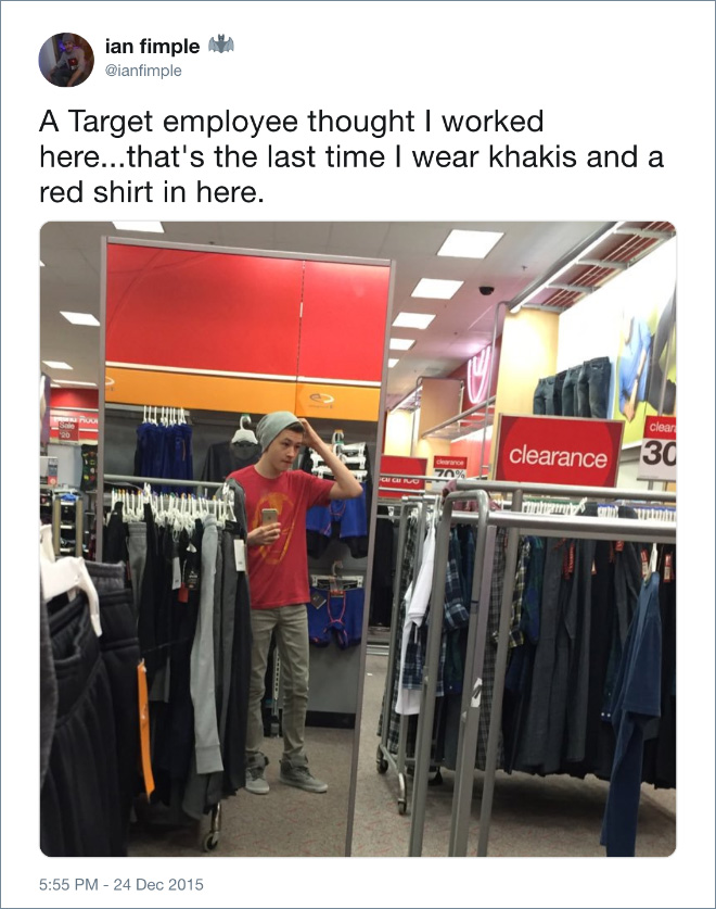 A Target employee thought I worked here...that's the last time I wear khakis and a red shirt in here.