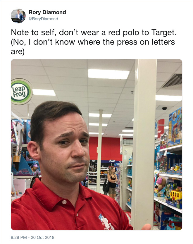 Note to self, don't wear a red polo to Target. (No, I don't know where the press on letters are).