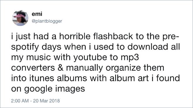 A horrbile flashback to pre-Spotify days.