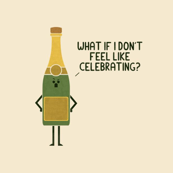 What if I don't feel like celebrating?