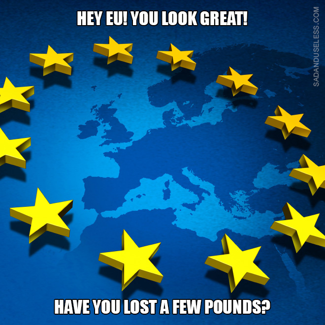 EU looks great!