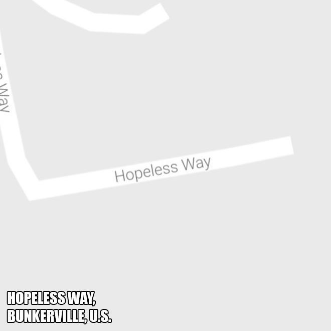 Hopeless Way.