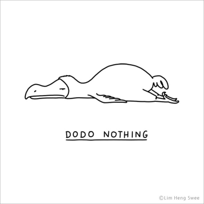 Dodo nothing.