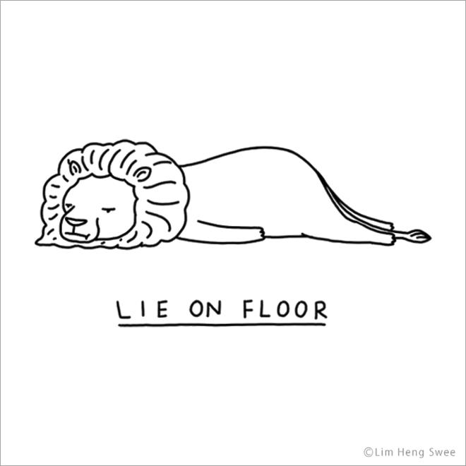 Lie on floor.