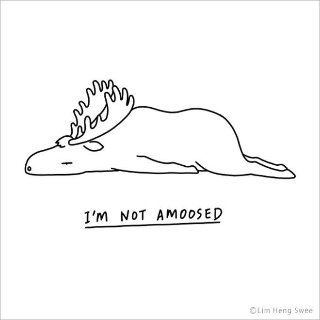 Not amoosed.