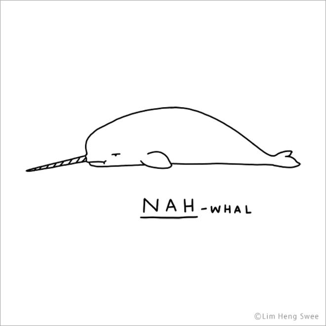 Nah-whal.