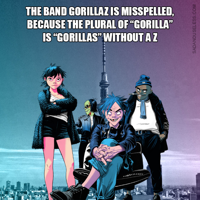 Little known fact about Gorillaz.