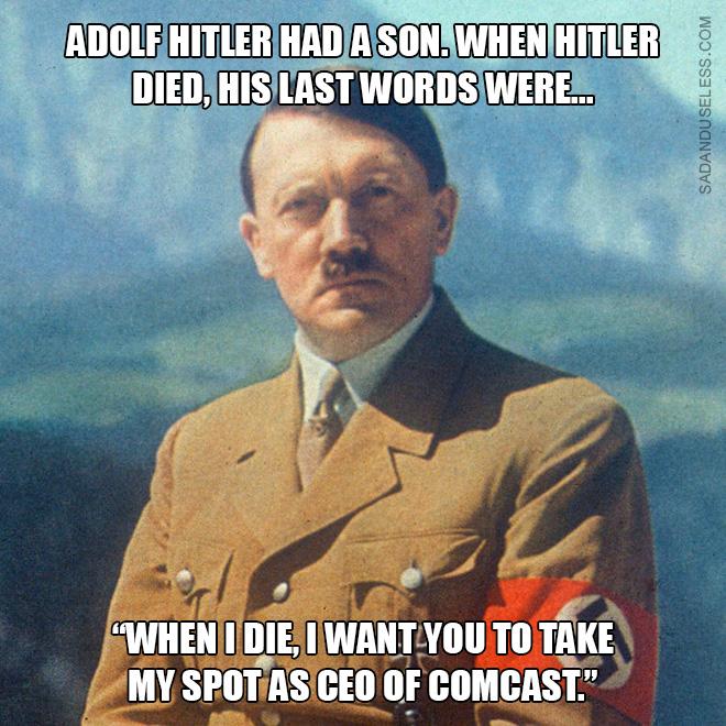 Hitler's last words.