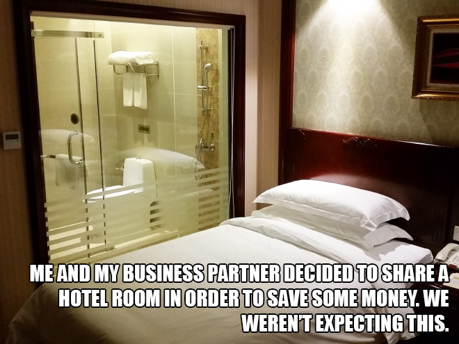 Me and my business partner decided to share a hotel room in order to save some money. We weren't expecting this.