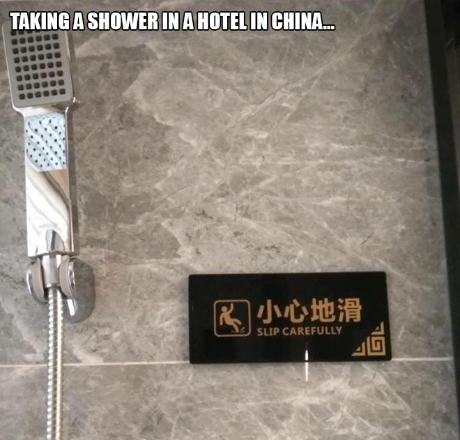 Taking a shower in a hotel in China...