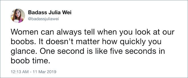 Women always know.