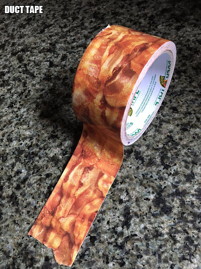 Bacon duct tape.