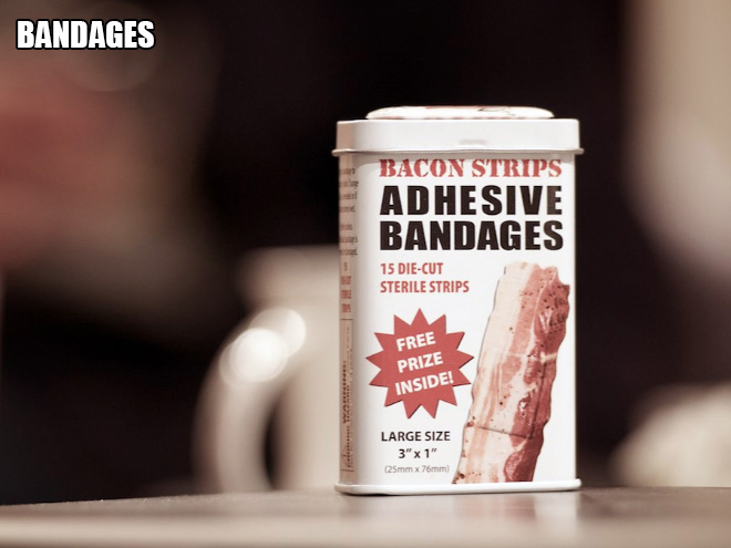 Bacon bandages.