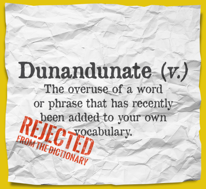 This word was rejected from The Oxford English Dictionary.