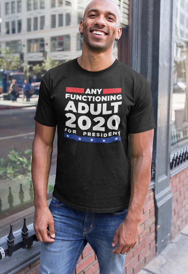 """""""Any Functioning Adult 2020"""""""