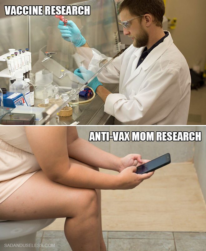 Who would you trust? An actual scientist or anti-vax mom sitting in the toilet browsing her phone?