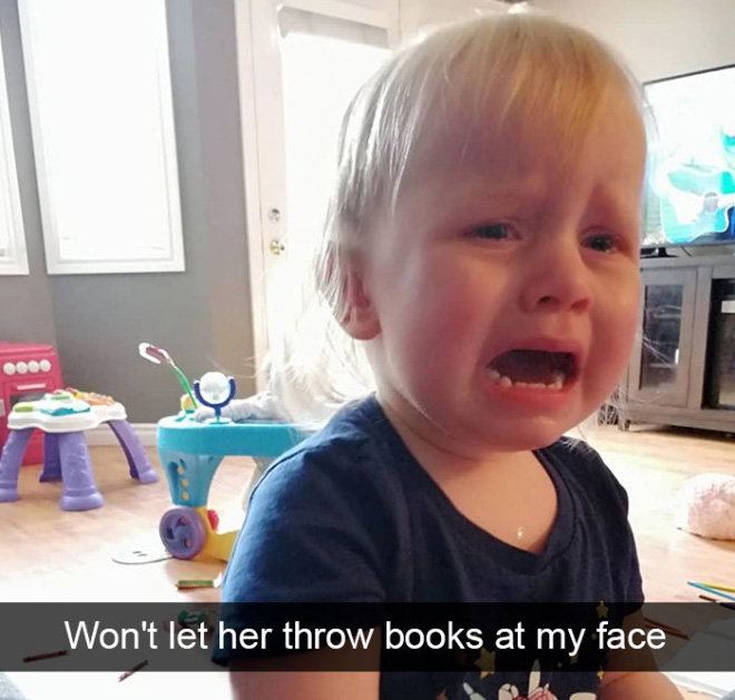 Kids cry for the weirdest reasons.