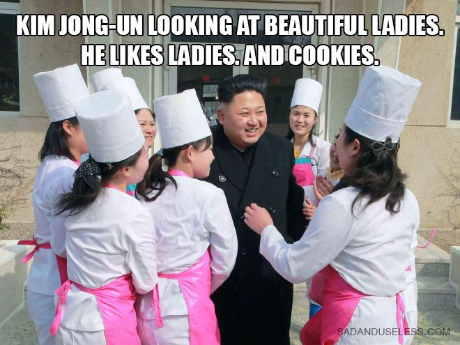 He likes ladies and cookies.
