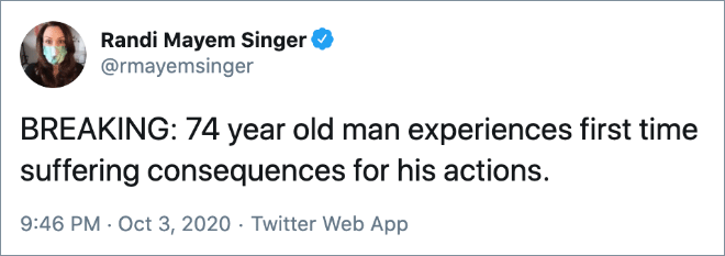 BREAKING: 74 year old man experiences first time suffering consequences for his actions.