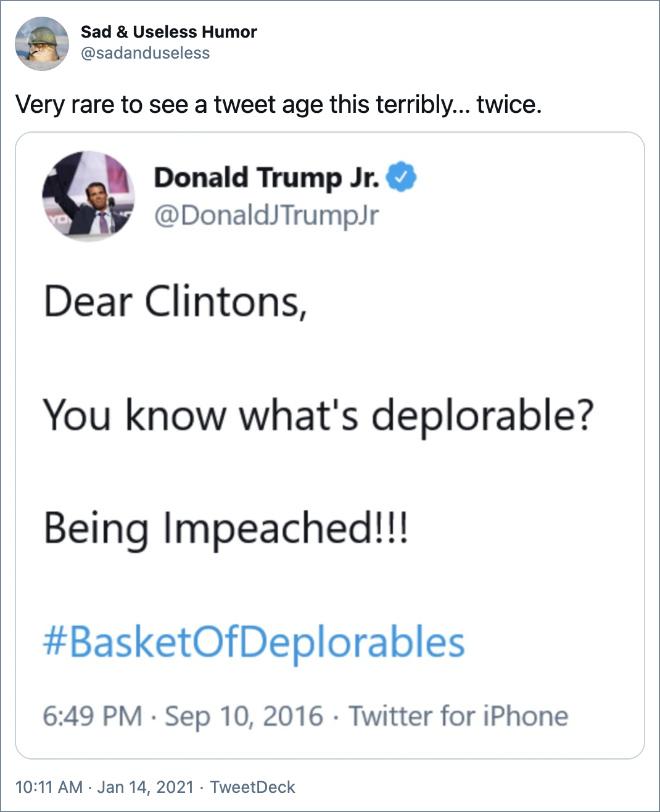 Very rare to see a tweet age this terribly... twice.