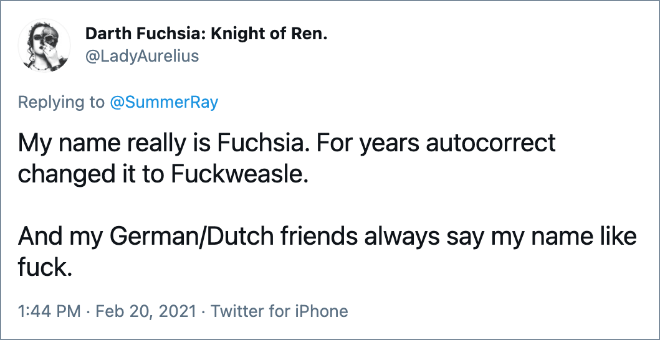 My name really is Fuchsia.